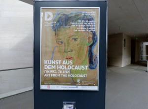 Kunst aus dem Holocaust im DHM. Plakat. Foto © Urszula Usakowska-Wolff