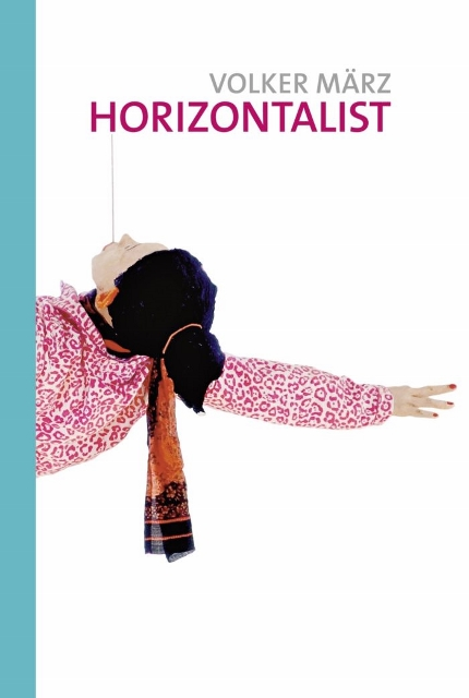 Volker März, Horizontalist, Roman-Cover
