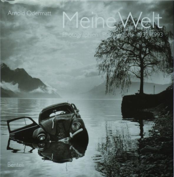 Arnold Odermatt, Meine Welt. Fotografien / Photographs 1939-1993, Hrsg. von Urs Odermatt. Benteli Verlag